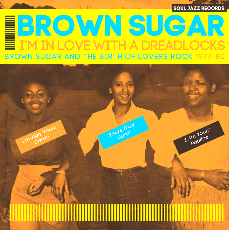 Brown Sugar – I'm In Love With A Dreadlocks: Brown Sugar and