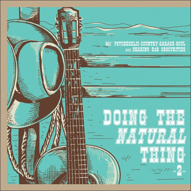 Doing the Natural Thing 2: Psychedelic-Country-Garage-Soul | Sounds