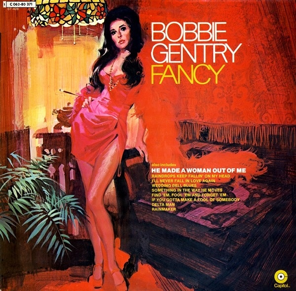 Bobbie Gentry He Made A Woman Out Of Me