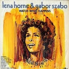 Lena Horne Gabor Szabo Lena Gabor