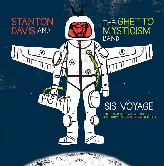 Stanton Davis' Ghetto Mysticism Band – Isis Voyage: Unreleased Music