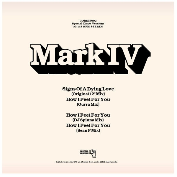Mark IV – Signs Of A Dying Love (Special Disco Versions