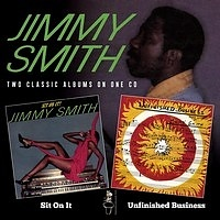 Jimmy Smith – Sit On It! (1977) / Unfinished Business (1978) [Two