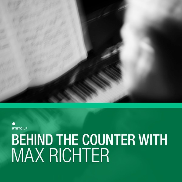 Behind The Counter With Max Richter Soul Jazz Records