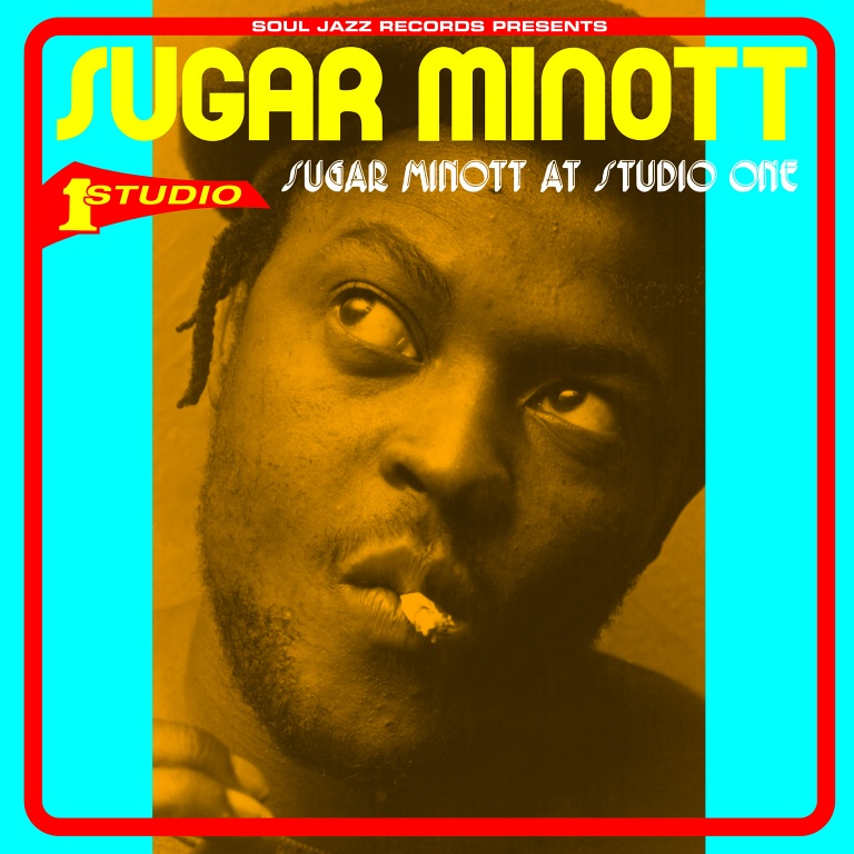 Sugar Minott – Sugar Minott At Studio One | Soul Jazz Records