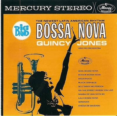 Quincy Jones Bossa Nova Quincy Jones And His Orchestra 1963 Soul Jazz Records