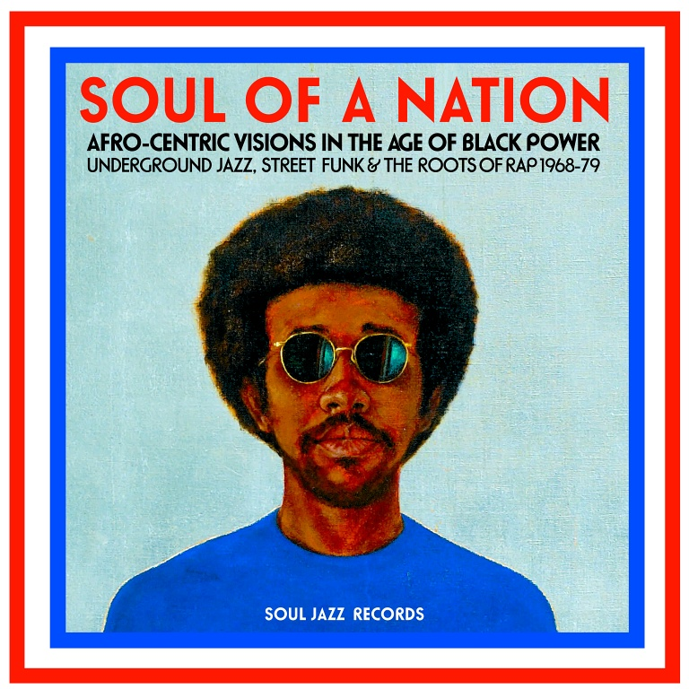 a58595d8039 Soul of A Nation  Afro-Centric Visions in the Age of Black PowerUnderground  Jazz