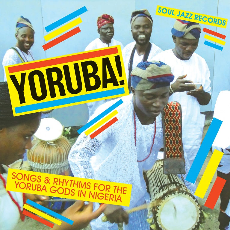 Soul Jazz Records presents Yoruba! – Songs and Rhythms For The