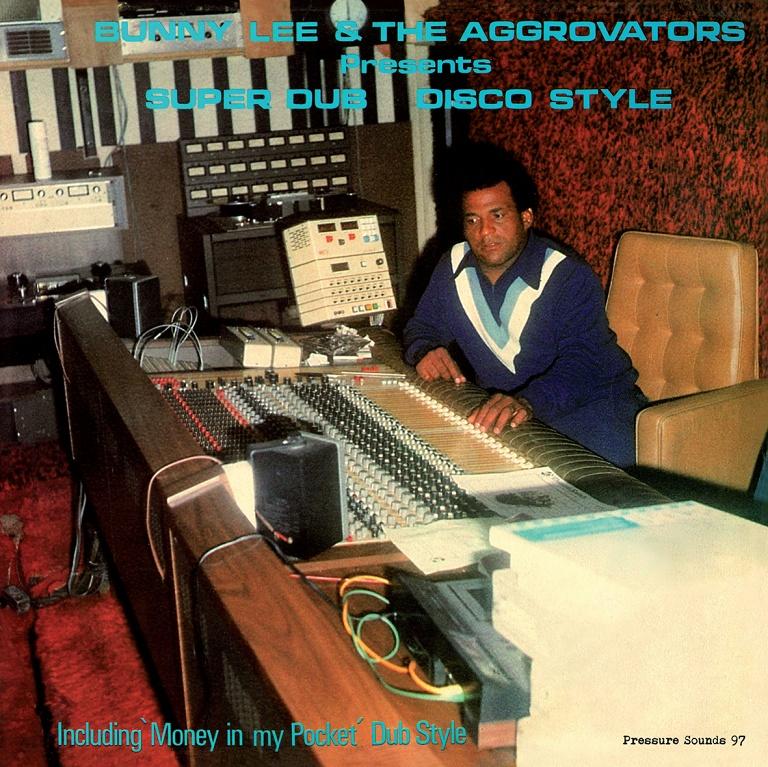 Bunny Lee & The Aggrovators – Super Dub Disco Style   Soul Jazz Records