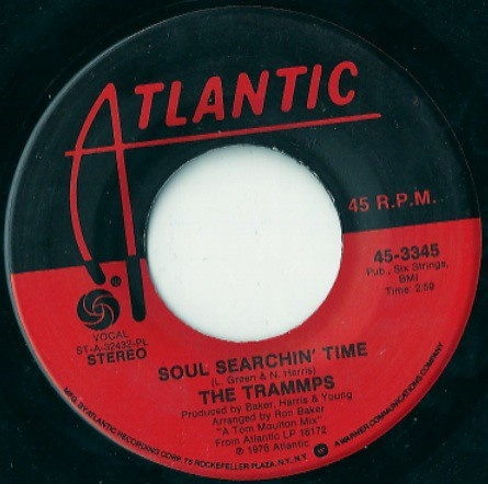 The Trammps – Soul Searchin' Time / Love Is A Funky Thing (1976
