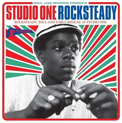 Studio One Rocksteady | Soul Jazz Records