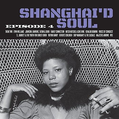 Shanghai'd Soul: Episode 4 | Soul Jazz Records