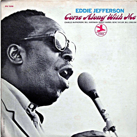 Eddie Jefferson – Come Along With Me (1969) | Sounds of the Universe