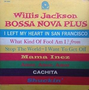 Willis Jackson Bossa Nova Plus
