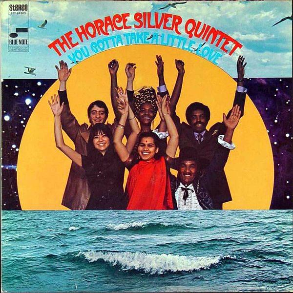 Horace Silver – You Gotta Take A Little Love (1969) | Soul