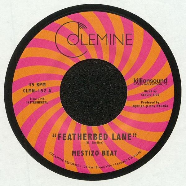 Mestizo Beat – Featherbed Lane / Handcuffed To The Shovel   Soul