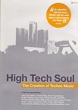High Tech Soul – The Creation Of Detroit Techno Music | Soul