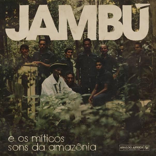 Jambu E Os Miticos Sons Da Amazonia | Sounds of the Universe