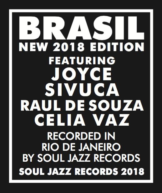Soul Jazz Records presents Brasil featuring Sivuca, Joyce