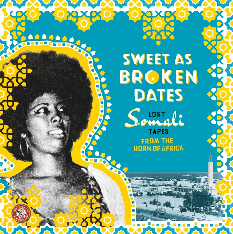 8e0813f75efbd Sweet As Broken Dates: Lost Somali Tapes From The Horn Of AfricaVarious  Artists