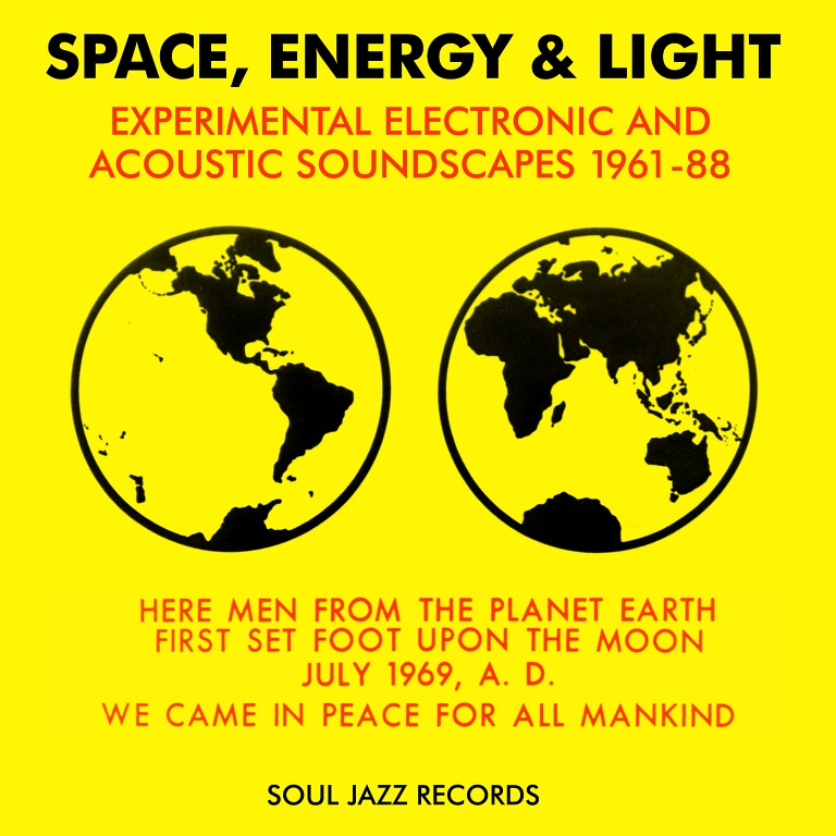 Space, Energy and Light | Soul Jazz Records
