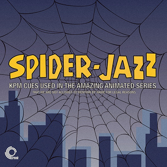 Spider-Jazz: KPM Cues Used In The Amazing Animated Series