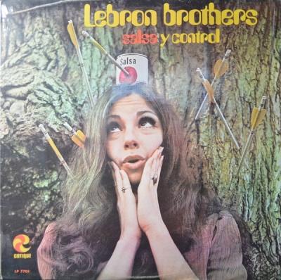 eeef9d872c94 Lebron BrothersSalsa Y Control (1970)Cotique. RARE latin 1970 lp.