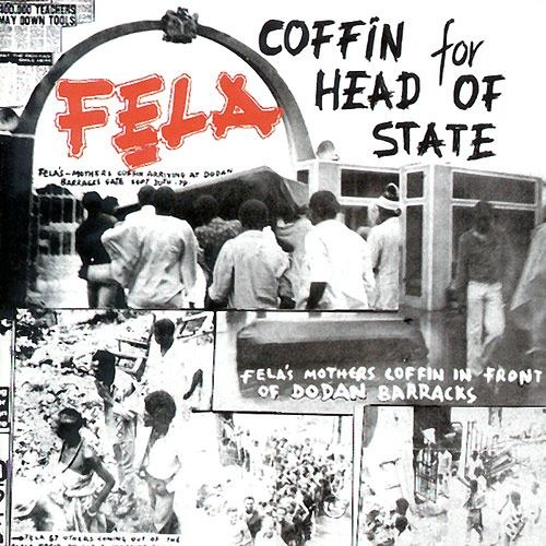 Fela Kuti – Coffin For Head Of State / Unknown Soldier