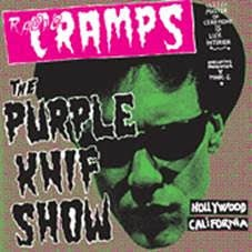 Radio Cramps: The Purple Knif Show | Soul Jazz Records
