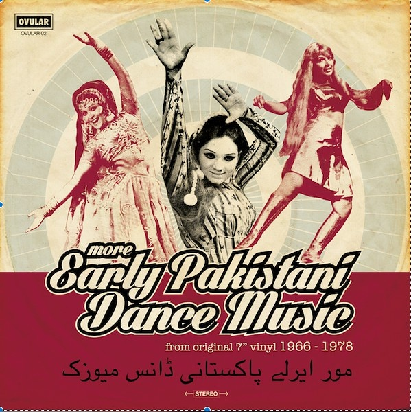 More Early Pakistani Dance Music from original 7