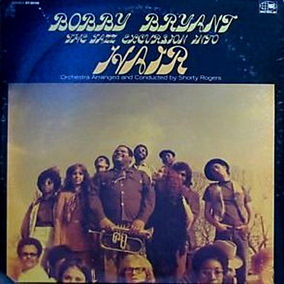 Bobby Bryant - The Jazz Excursion Into Hair