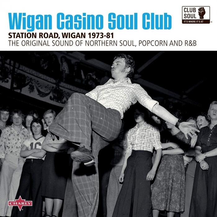 Club Soul: Wigan Casino Soul Club | Soul Jazz Records