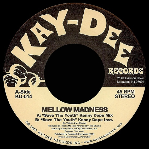 Mellow Madness – Save The Youth - Kenny Dope Mix | Soul