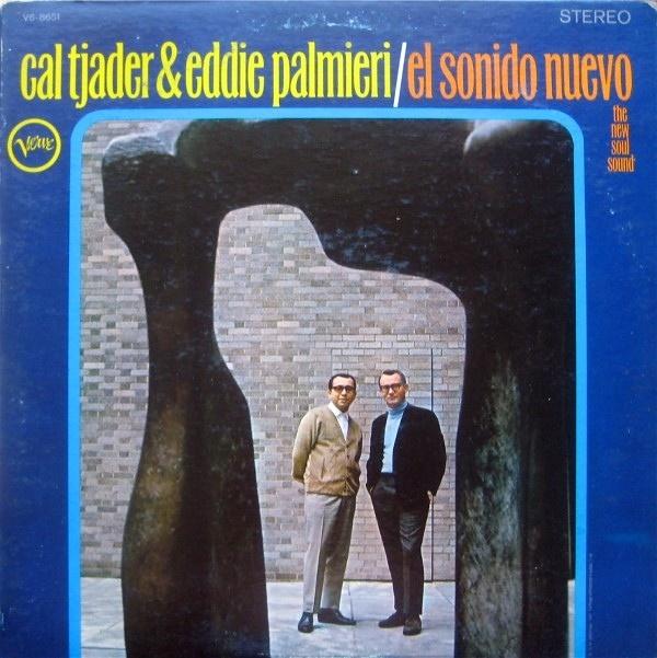 Cal Tjader & Eddie Palmieri – El Sonido Nuevo (1966)   Soul