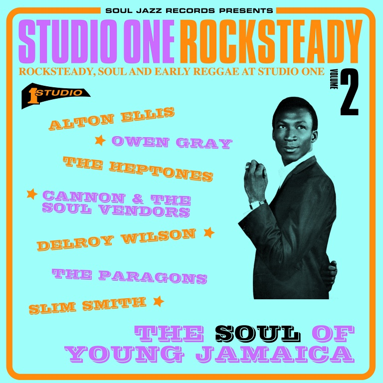 Studio One Rocksteady Volume 2 : Rocksteady, Soul and Early Reggae