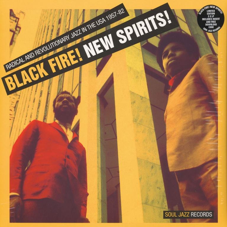 Black Fire ! New Spirits ! | Soul Jazz Records