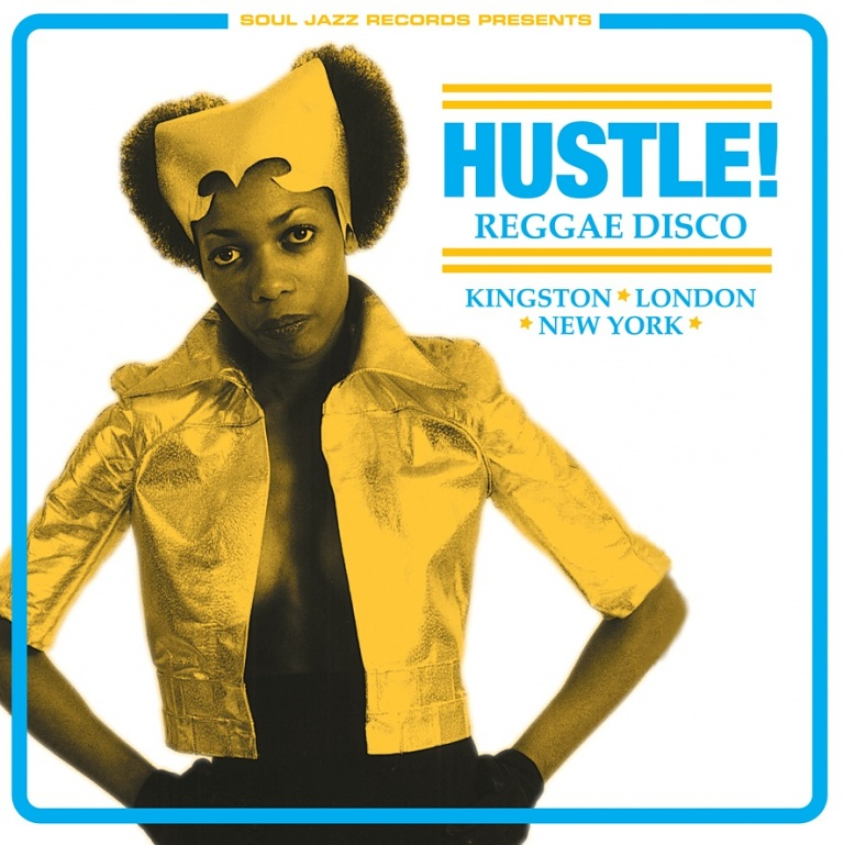 Hustle! Reggae Disco (Expanded 2017 Edition) | Soul Jazz Records