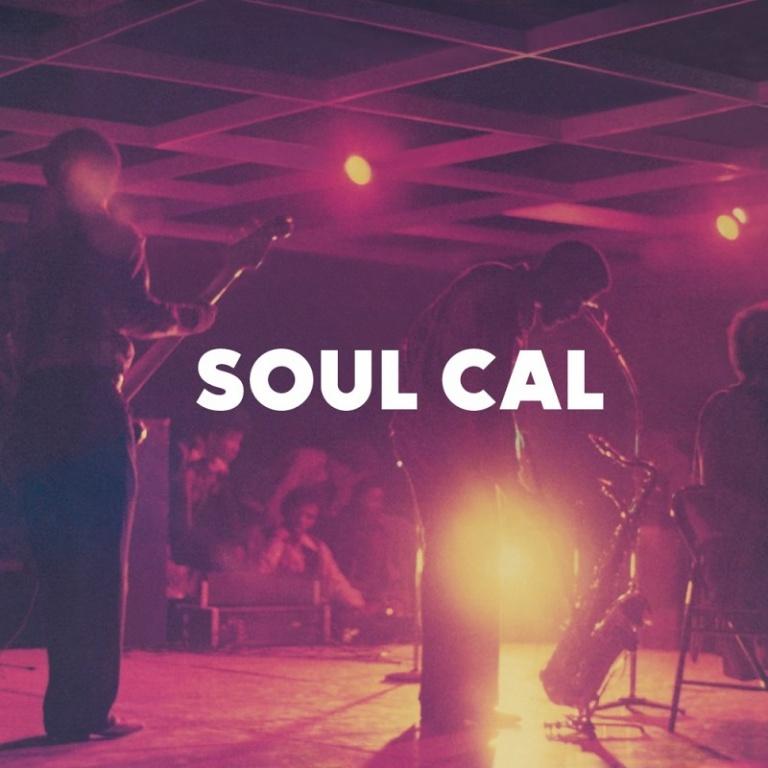 Soul Cal – Soul Cal: Funky Disco & Modern Soul 1971-1982