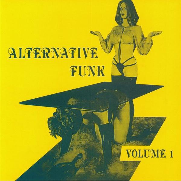 Alternative Funk: Volume 1   Soul Jazz Records