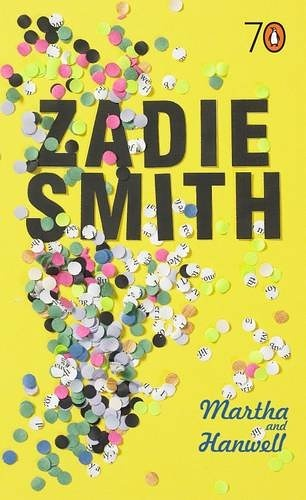 f5b74f583e8f Martha and Hanwell (2005) – by Zadie Smith | Sounds of the Universe