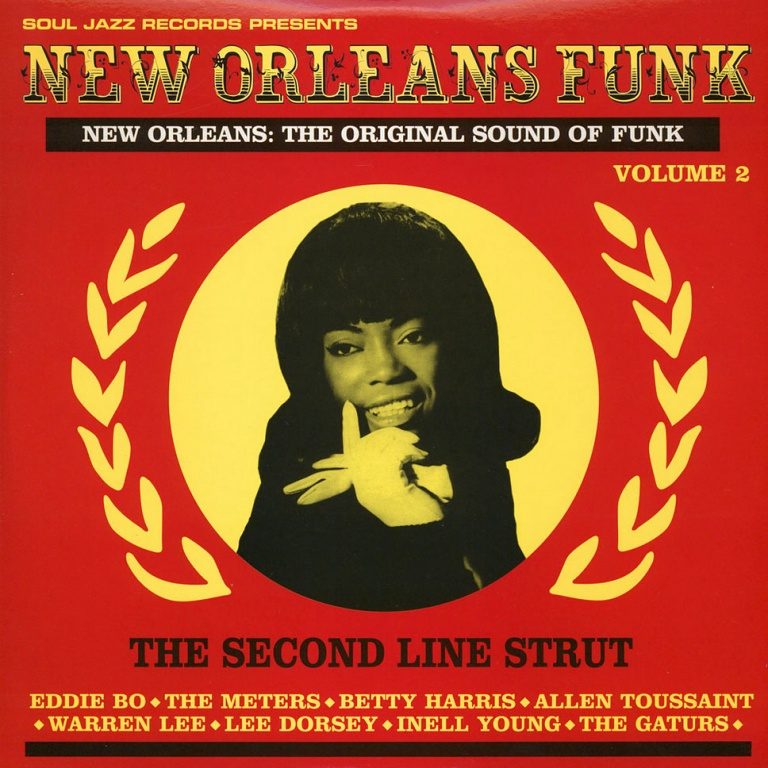 New Orleans Funk 2 The Original Sound Of Funk Soul Jazz Records