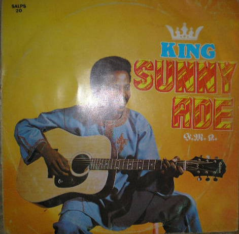 King Sunny Ade & His African Beats – King Sunny Ade & His
